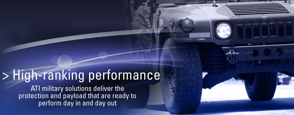 High-ranking performance: ATI military solutions deliver the protection and payload that are ready to perform day in and day out